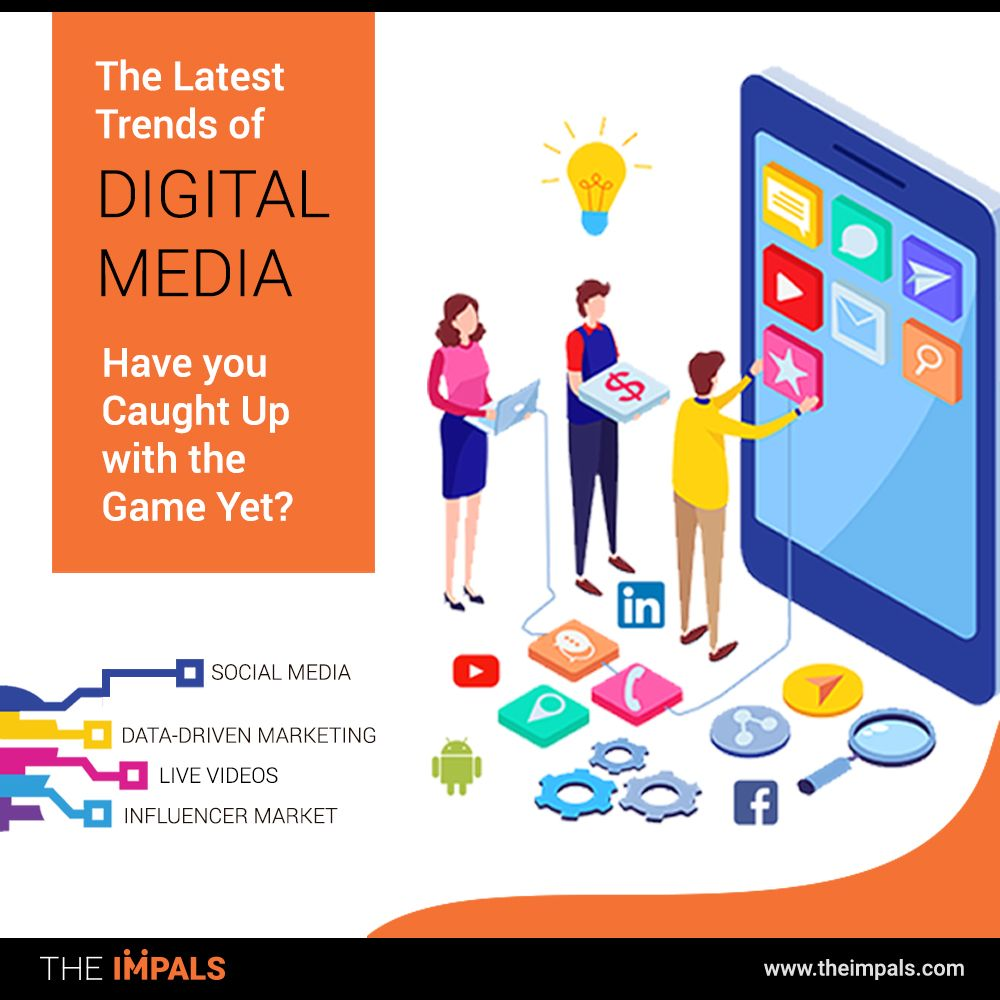 The-Latest-Trends-of-Digital-Media-Have-you-Caught-Up-with-the-Game-Yet