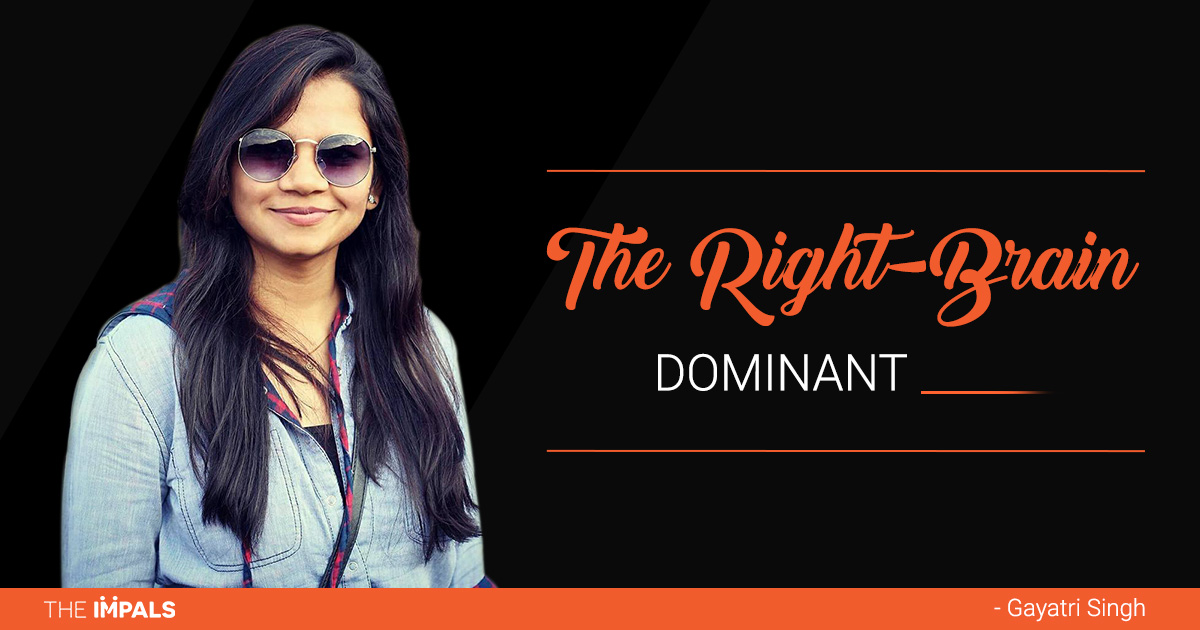 The Right Brain Dominant